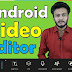 Best video editor for android in hindi