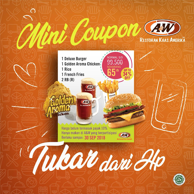 A&W - Promo Mini Kupon Diskon s.d 34% (s.d 30 September 2018)