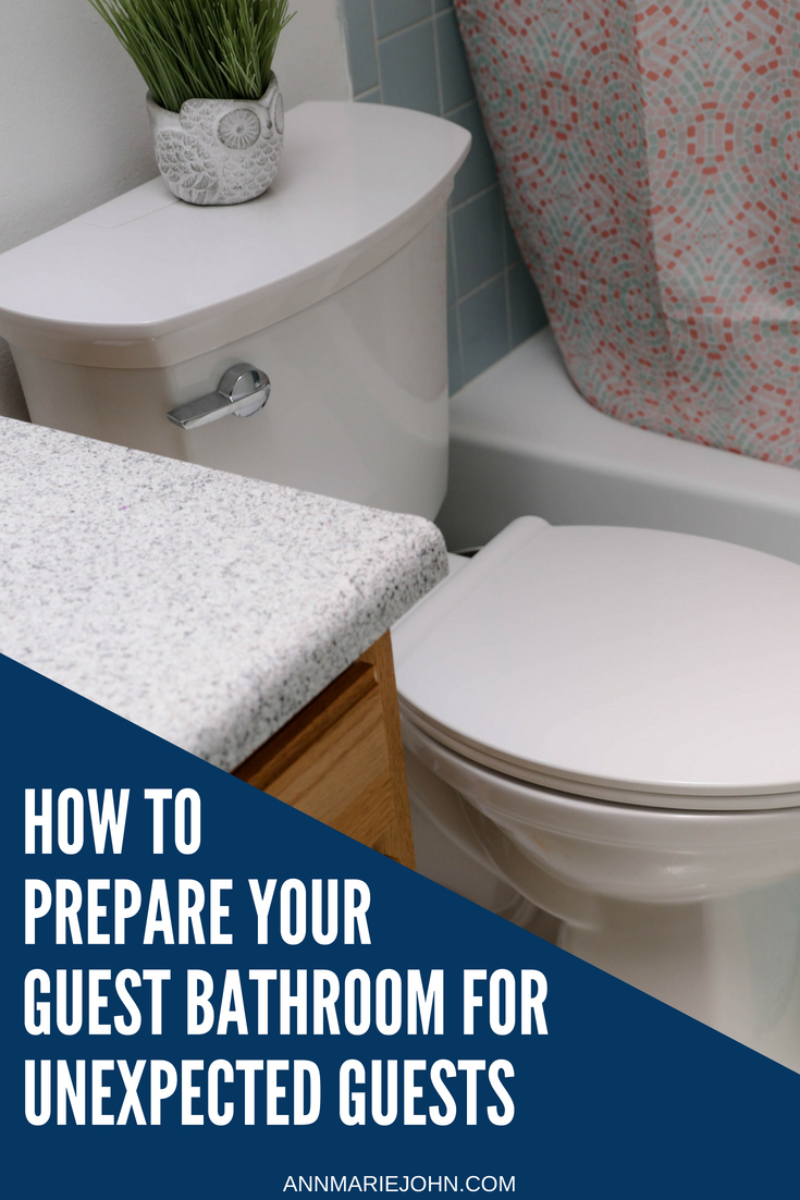 How To Prepare Your Guest Bathroom For Unexpected Guests