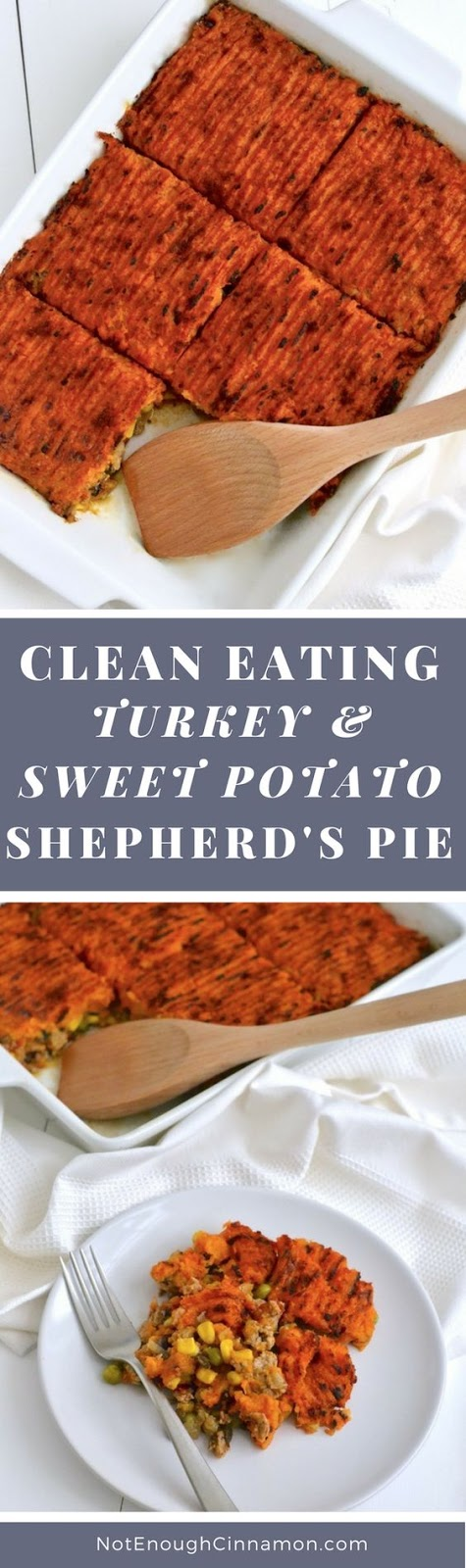 Clean Eating Turkey and Sweet Potato Shepherd's Pie