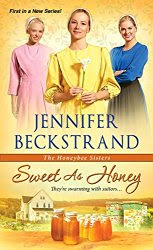 Sweet As Honey  by Jennifer Beckstrand