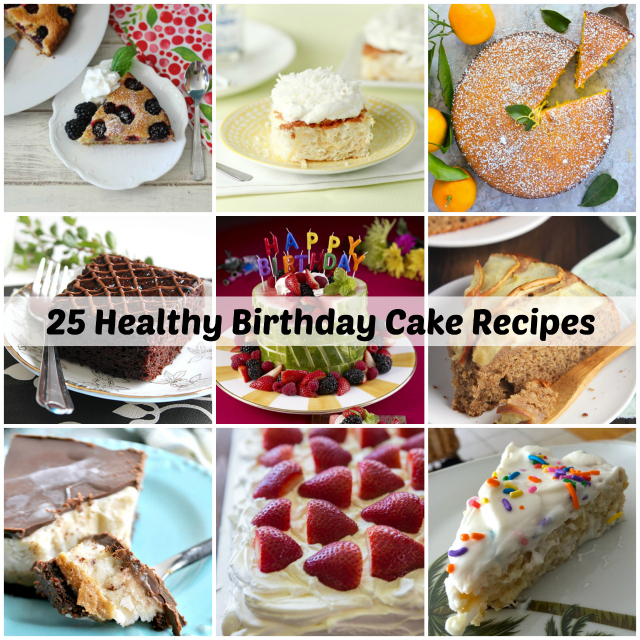 Becky Cooks Lightly: 25 Healthy Birthday Cake Ideas