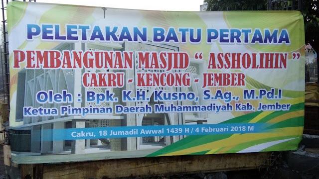 Peletakan Batu Pertama Pembangunan Masjid AsSholihin Cakru - Kec. Kencong Kab. Jember
