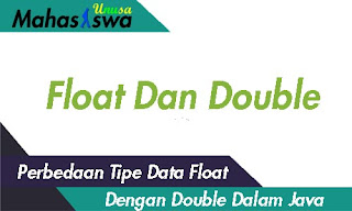 perbedaan float double java