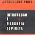 J. Herculano Pires - Introdroducao à Filosofia Espirita