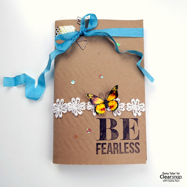 Be Fearless Stamped and Embossed Junk Journal by Dana Tatar for Clearsnap