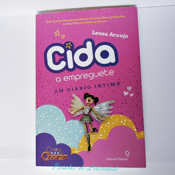 Capa livro Cida A Empreguete Um Diário Intimo  Cheias de Charme Leusa Araujo