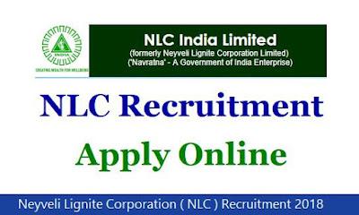 Neyveli Lignite Corporation ( NLC ) Recruitment 2018