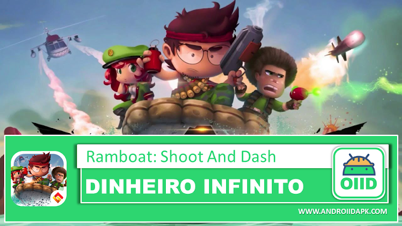 Ramboat: Shoot and Dash v3.19.4 – APK MOD HACK – Dinheiro Infinito