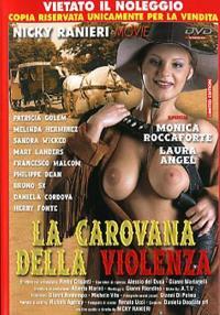 La Carovana della Violenza (1999)
