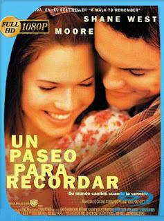 Un Paseo Para Recordar 2002 HD [1080p] Latino [Mega] dizonHD