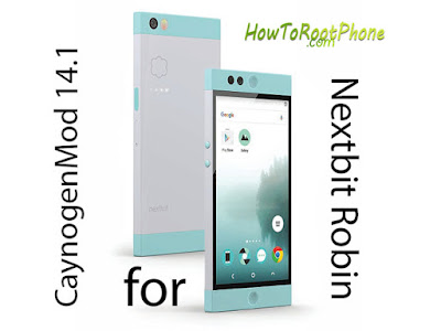 How to Flash CM14.1 on Nextbit Robin