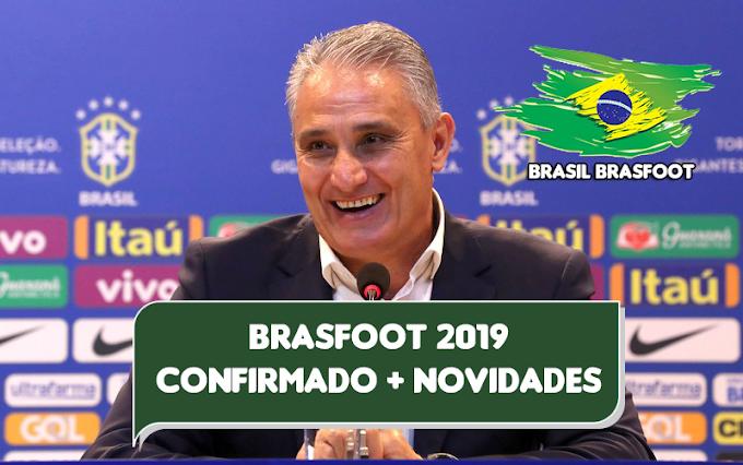 Novidades e Confirmação do Brasfoot 2019
