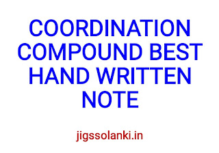 COORDINATION COMPOUND BEST HAND WRITTEN NOTE