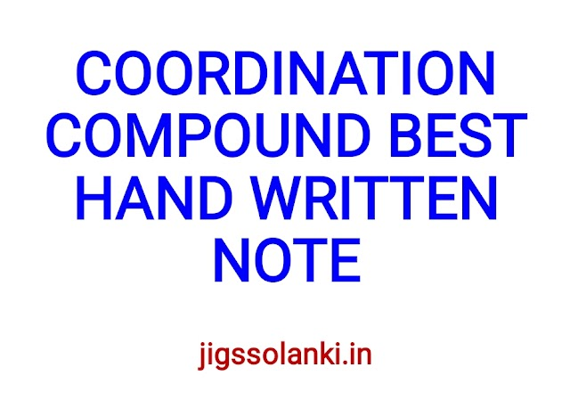COORDINATION COMPOUND BEST HAND WRITTEN NOTE