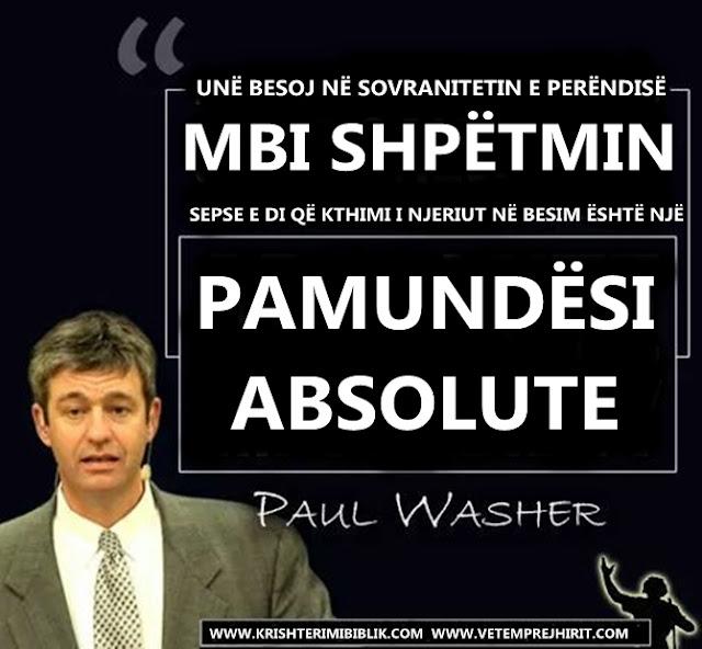 Sovraniteti i Perendise, shpetimi, paul washer shqip,