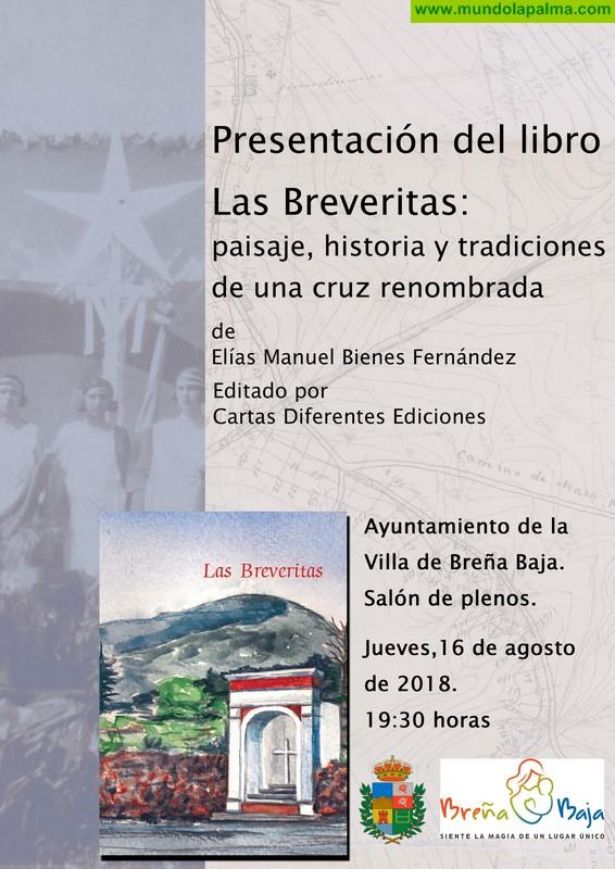 """BREÑA BAJA: presentación del libro """"Las Breveritas: paisaje, historia y tradiciones de una cruz renombrada"""""""