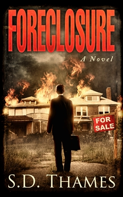 Foreclosure by S.D. Thames cover