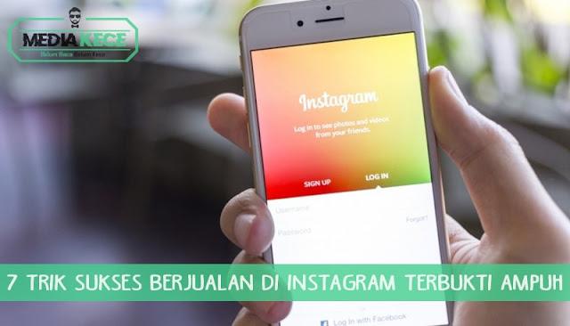 Trik Sukses Berjualan Di Instagram Terbukti Ampuh