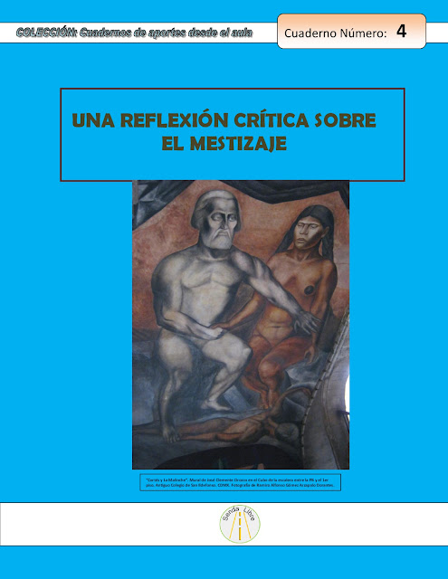 https://ia601501.us.archive.org/29/items/CUADERNO4SendaLibreMESTIZAJE/CUADERNO%204%20senda%20libre%20MESTIZAJE.pdf