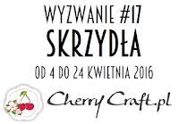 http://cherrycraftpl.blogspot.com/2016/04/wyzwanie-17-skrzyda.html