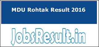 MDU Rohtak Result 2016