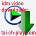 Tải IDM Video Downloader 2017