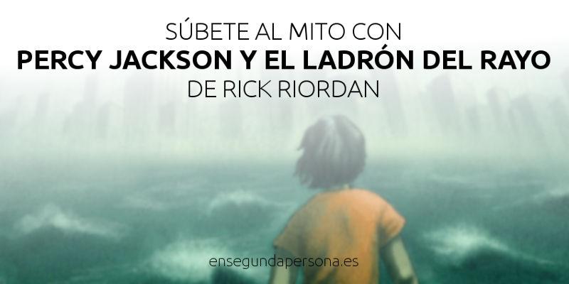 Percy Jackson y el ladrón del rayo