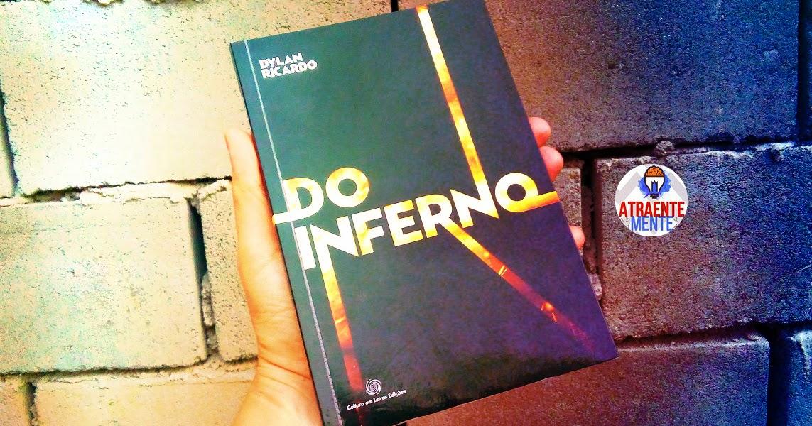 Tem Na Web - Resenha:  Do Inferno - Dylan Ricardo (Cultura em Letras Edições)