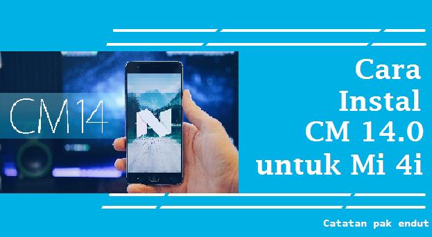 Cyanogenmod 14 0 Nougat 7 0 Stable untuk mi4i (custom rom) - Catatan