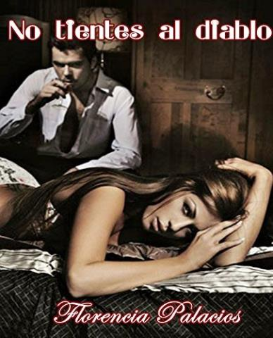 No tientes al diablo - Florencia Palacios