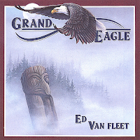Ed Van Fleet, Grand Eagle