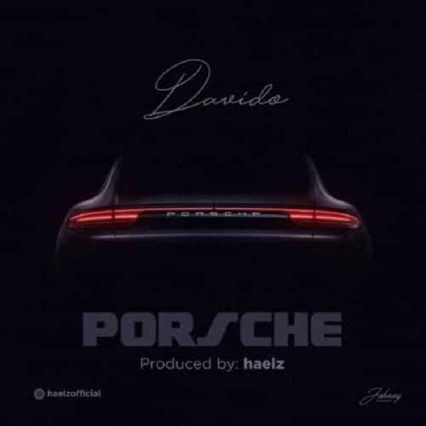 Davido - Porsche
