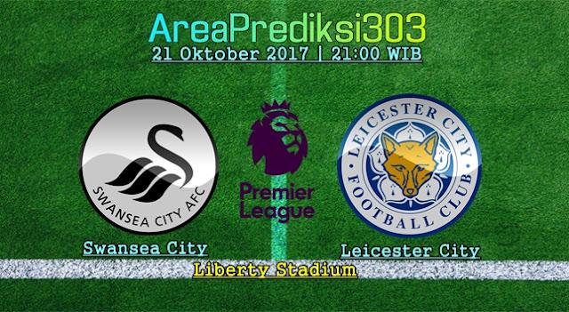 Prediksi Jitu Swansea vs Leicester 21 Oktober 2017