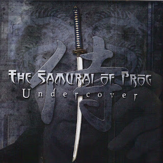 The Samurai Of Prog - 2011 - Undercover
