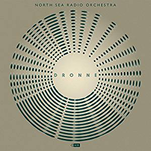 North Sea Radio Orchestra - Dronne