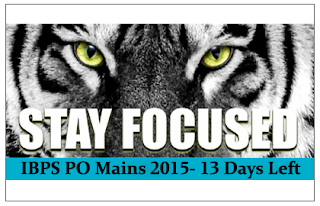 Warm Up for Tomorrow- IBPS PO Mains 2015 (13 Days Left)