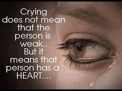 sad life crying does not mean that the person is weak.
