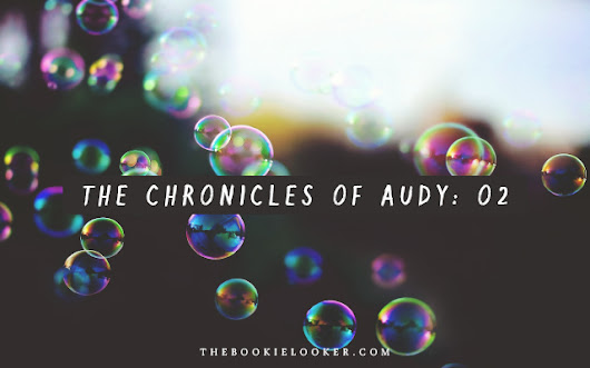 [Blog Tour] Book Review: The Chronicles of Audy: O2 by Orizuka + Giveaway