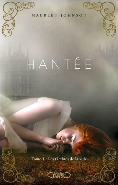 http://books-tea-pie.blogspot.fr/2012/07/hantee-tome-1-les-ombres-de-la-ville.html