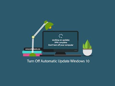 Cara Mematikan Auto Update Windows 10 di Semua Versi  Secara Permanen