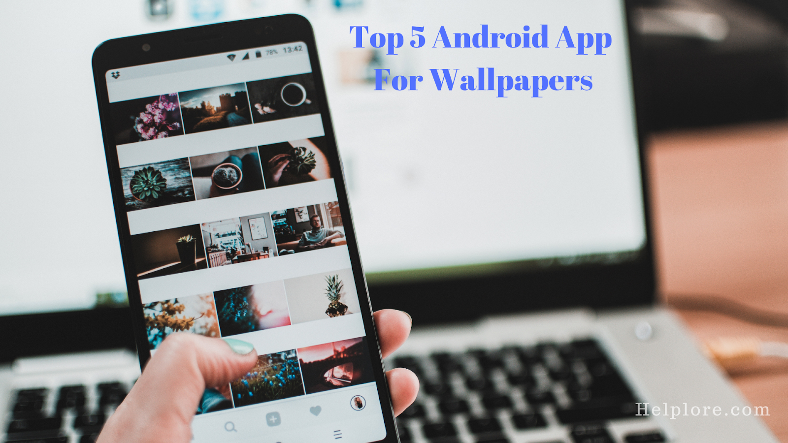 Top 5 Best Wallpaper Apps For Android Free