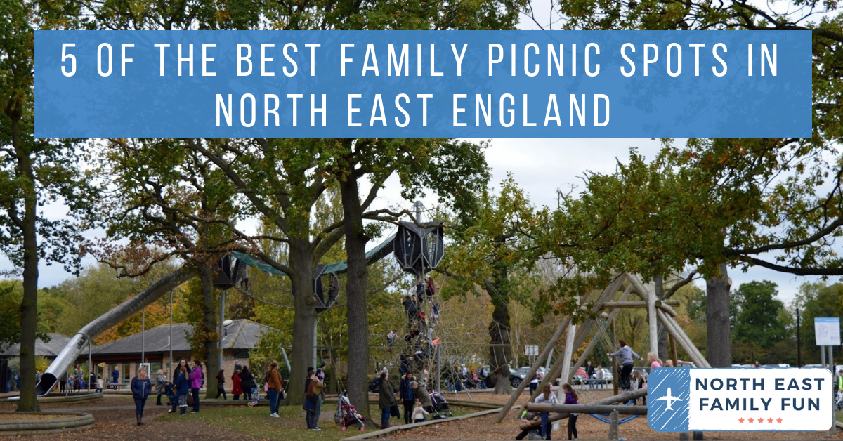 5 of the Best Family Picnic Spots in North East England   #EnglishTourismWeek19
