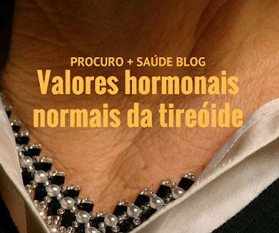 Valores hormonais normais da tireóide
