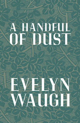 A Handful of Dust by Evelyn Waugh | Two Hectobooks