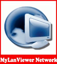 تحميل برنامج التحكم بشبكة الانترنت MyLanViewer 4.18.3 للكمبيوتر