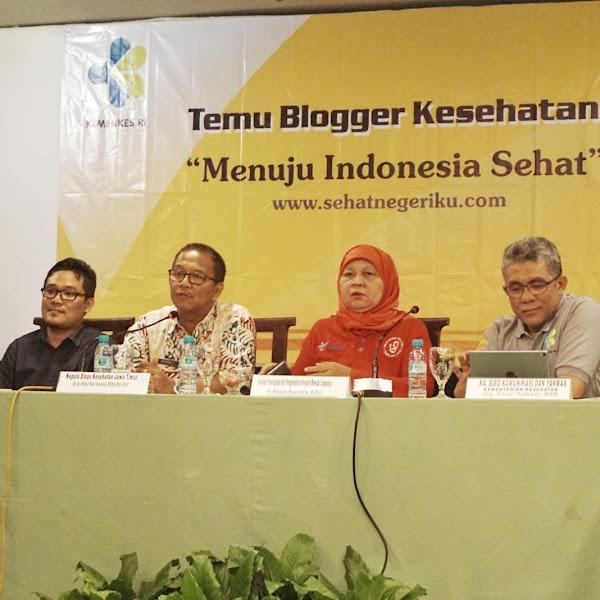 Bincang Blogger Bareng Kemenkes RI: Menuju Indonesia Sehat