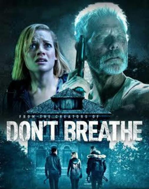 الجزء الثاني من فيلم الرعب الأمريكي Don't Breath