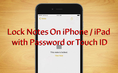 Lock Notes On iPhone - iPad with Password or Touch ID