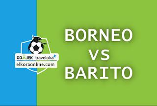 Live Streaming Borneo vs Barito Liga 1 Indonesia 2018